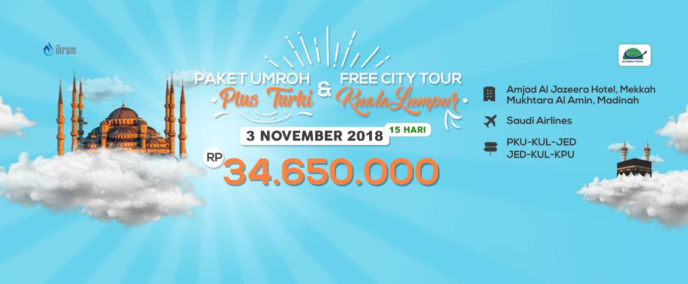 Paket Umroh Plus Turki & Free City Tour Kuala Lumpur Muhibbah