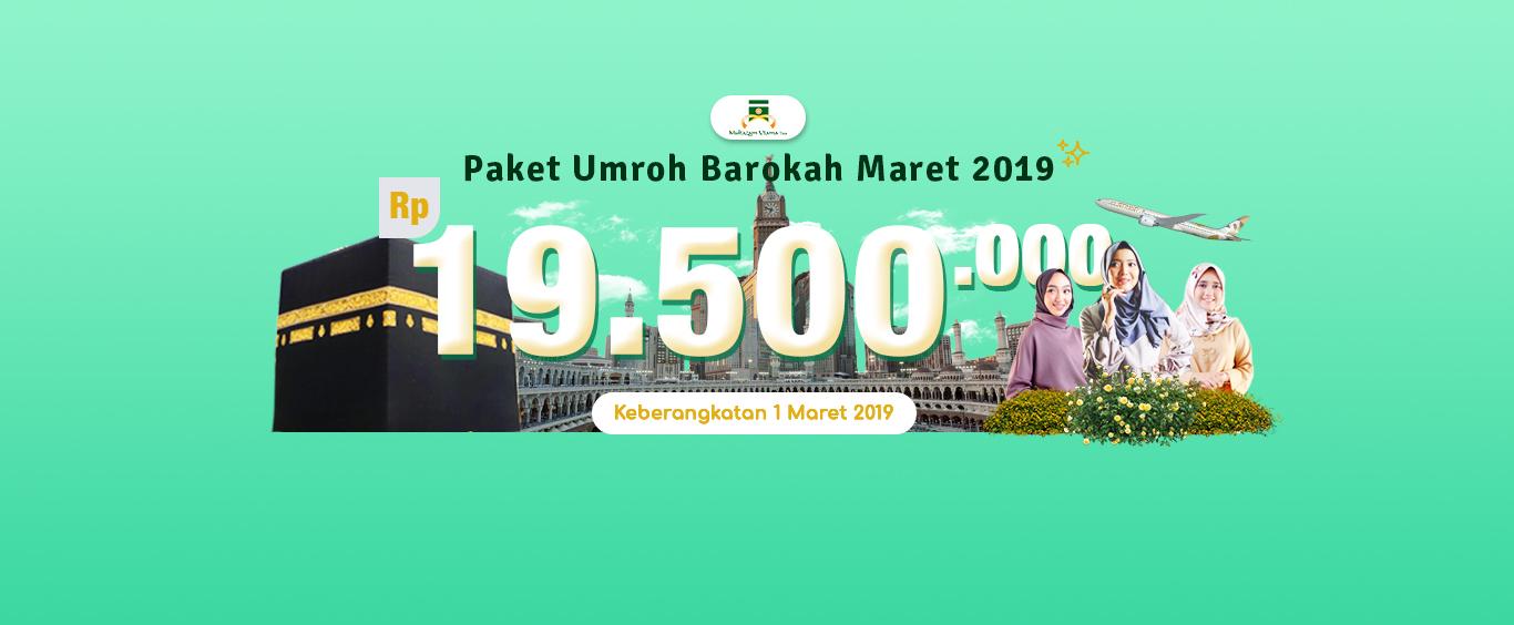 PAKET UMROH BAROKAH MARET 2019