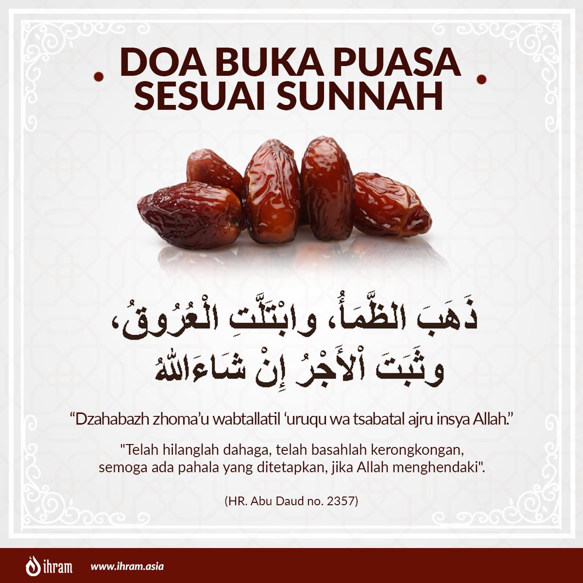 Doa Buka Puasa Sesuai Sunnah Ihram Asia